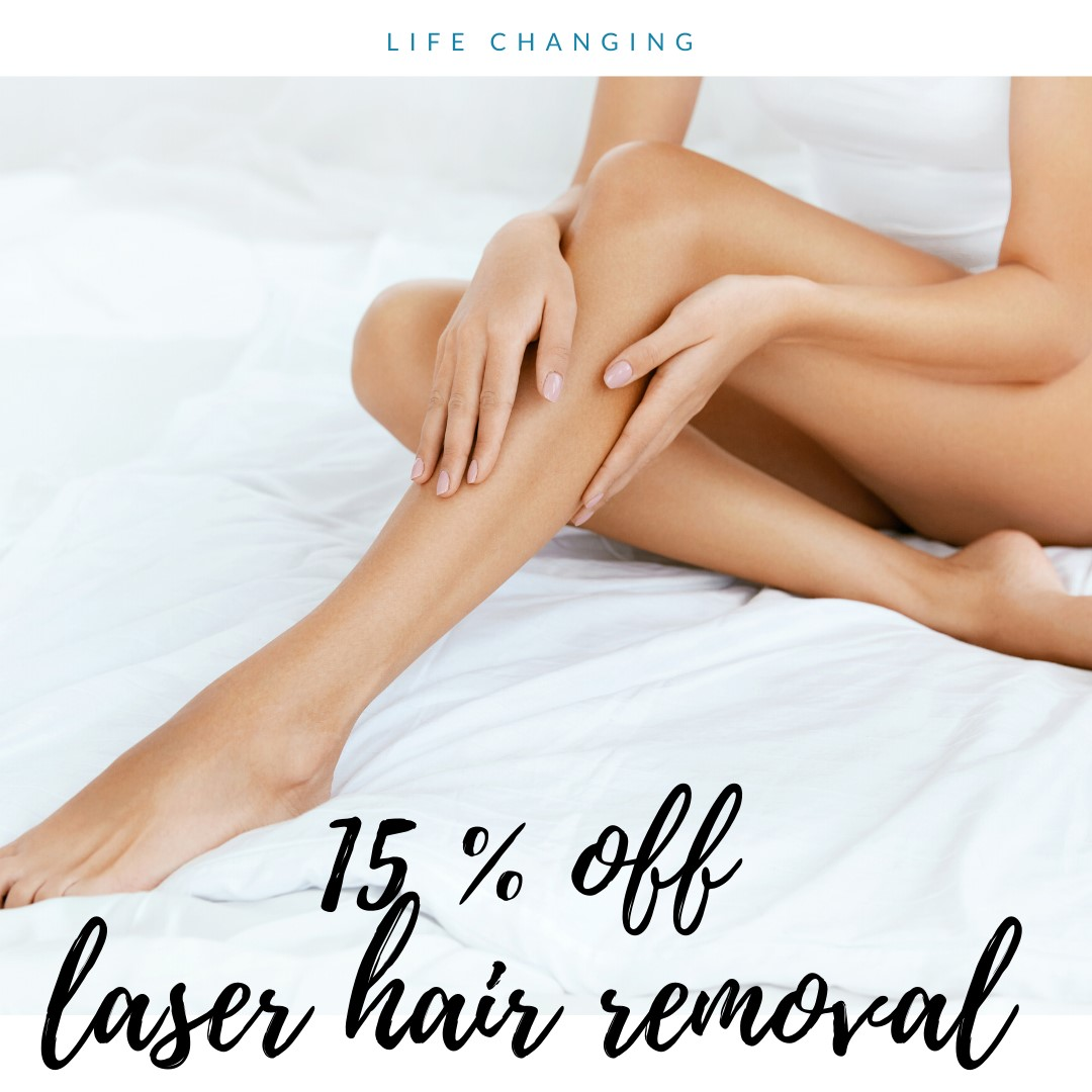 Save 15% on laser hair removal.